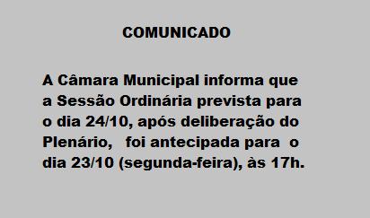 ANTECIPAÇÃO DE SESSÃO ORDINÁRIA